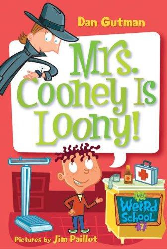 Download Mrs. Cooney Is Loony! (Turtleback School & Library Binding Edition) (My Weird School) PDF