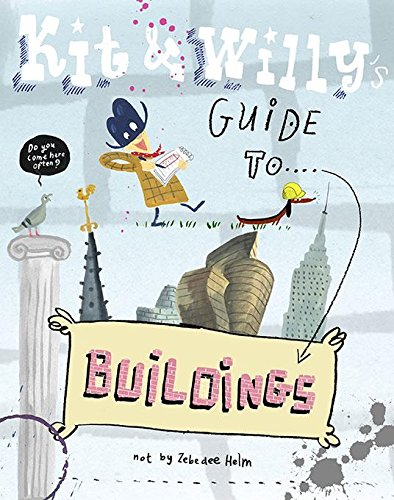 Kit and Willy's Guide to Buildings