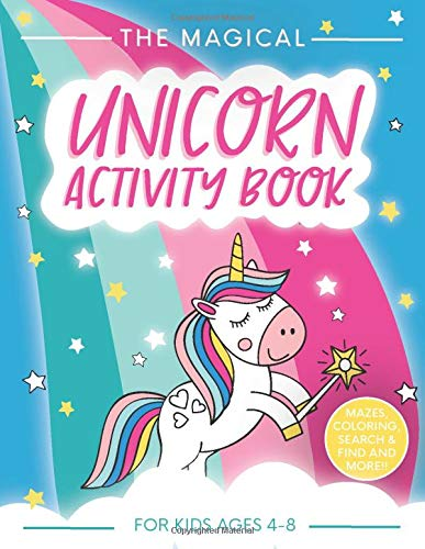 The Magical Unicorn Activity Book for Kids Ages 4-8: A Fun and Educational Children's Workbook for Unicorn Coloring, How to Draw for Kids, Spot the Difference, Mazes, Dot to Dot and Word Search Puzzles