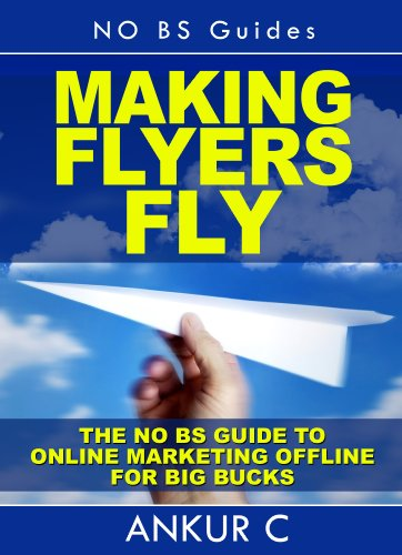 amazon com making flyers fly the no bs guide to internet