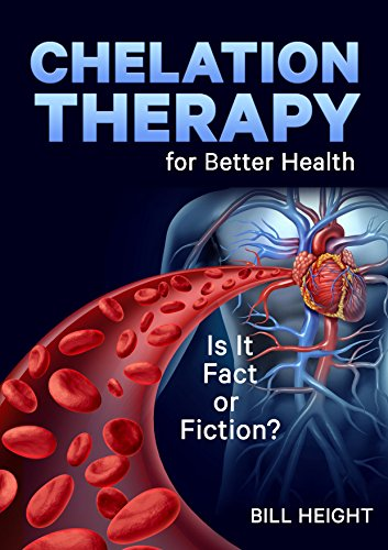 (Chelation Therapy is it Fact or Fiction)