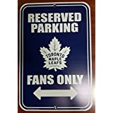 NHL Toronto Maple Leafs Reserved Parking Sign