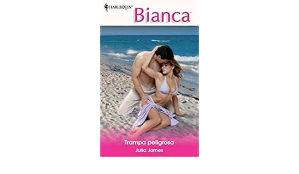 Trampa peligrosa (Bianca) (Spanish Edition) - Kindle edition by Julia James. Literature & Fiction Kindle eBooks @ Amazon.com.