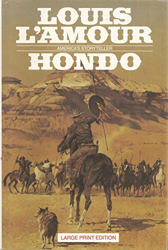Hondo (Bantam/Doubleday/delacorte Press Large Print Collection)