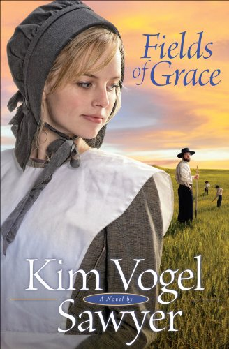 Fields of Grace (Heart of the Prairie Book #4) by [Sawyer, Kim Vogel]