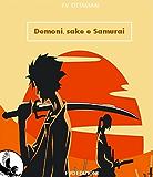 Demoni, sake e samurai