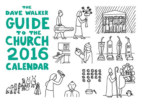 The Dave Walker Guide to the Church 2016 Dave Walker