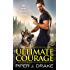 Ultimate Courage (True Heroes)