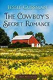 The Cowboy's Secret Romance