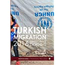 Turkish Migration 2016 Selected Papers (Migration Series)