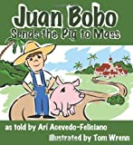 Juan Bobo Sends the Pig to Mass (Story Cove)