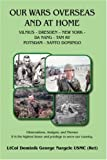 Our Wars Overseas and at Home, Dominik  George Nargele, 1425999093