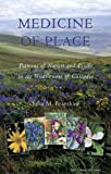 Medicine of Place, Julia Marie Brayshaw, 0979867444