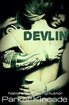 Devlin by [Kincade, Parker]