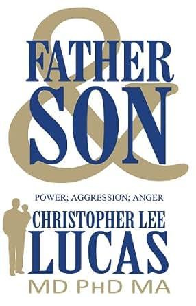 Amazon.com: Father & Son: Power; Aggression; Anger eBook ...