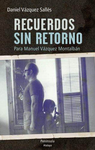Amazon.com: Recuerdos sin retorno. Para Manuel Vázquez ...