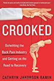#8: Crooked: Outwitting the Back Pain Industry and Getting on the Road to Recovery