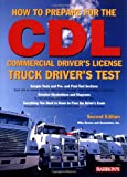 How to Prepare for the CDL, Mike Byrnes, 0764123351