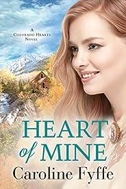 Heart of Mine (Colorado Hearts Book 3)