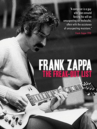 Frank Zappa - The Freak Out List