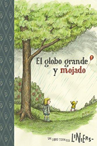 El Globo Grande Y Mojado  Toon Level 2  Spanish Edition