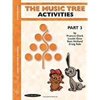 The Music Tree Activities Book: Part 3