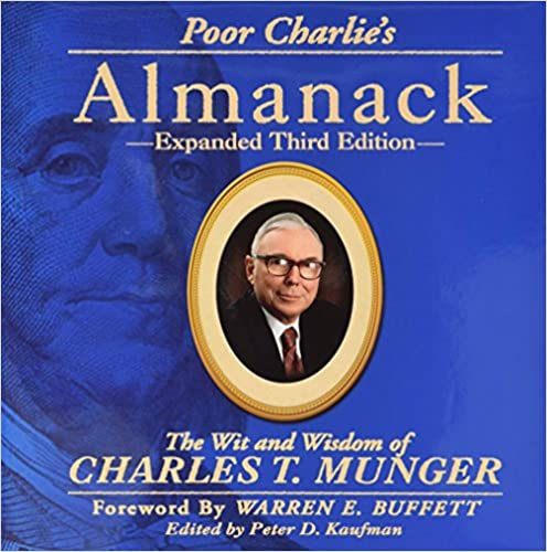 image for Poor Charlie's Almanack: The Wit and Wisdom of Charles T. Munger, Expanded Third Edition