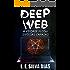 Deep Web: A verdade possui diversas camadas