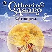 The Fire Opal: Lost Continent, Book 4 | Catherine Asaro
