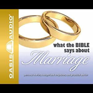 What the Bible Says About Marriage Audiobook