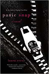 Amazon Com Panic Snap A Novel 9781250027542 Laura border=