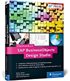 SAP BusinessObjects Design Studio: Das Praxishandbuch (SAP PRESS)