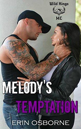 Sweetheart Roses Block - Melody's Temptation (Wild Kings MC Book 4)