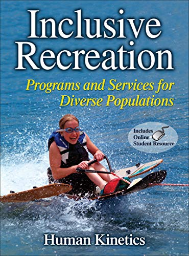 Inclusive Recreation: Programs and Services for Diverse...