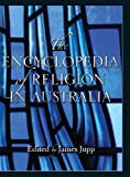 The Encyclopedia of Religion in Australia, , 0521864070