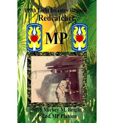 Read Online Redcatcher MP : 199th Light Infantry Brigade(Paperback) - 2013 Edition pdf