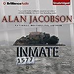 Inmate 1577 | Alan Jacobson