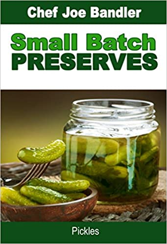 Small Batch Preserves: Pickles