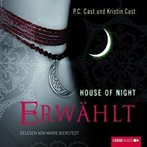 Erwählt (House of Night 3) Hörbuch
