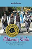 img - for Mitzvah Girls: Bringing Up the Next Generation of Hasidic Jews in Brooklyn book / textbook / text book
