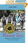 Mitzvah Girls: Bringing Up the Next G...