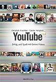 Youtube: Erfolg und Spaß mit Online-Videos