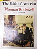 Faith of America, Fred Bauer, Norman Rockwell, 0896598136