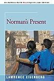 Norman's Present, Lawrence Eisenberg, 0595097731