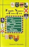 Family Names of County Cork, Diarmaid O. Murchadha, 1898256136