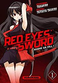 Red eyes sword, tome 1 par  Takahiro