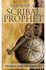 Signs of a Scribal Prophet