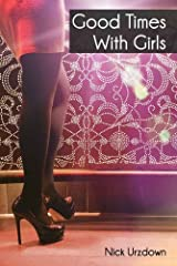 Good Times with Girls Kindle Edition