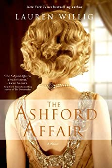 The Ashford Affair: A Novel by [Willig, Lauren]