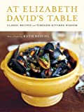 At Elizabeth David's Table, Elizabeth David and Rick Rodgers, 0062049720